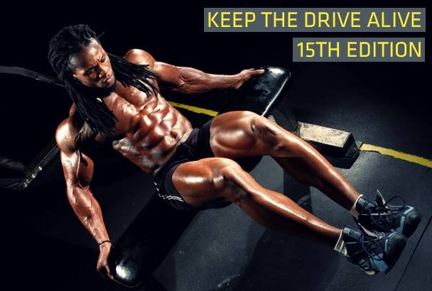 Keep The Drive Alive: 20 Of The Best Motivational And Inspirational Pictures On The Web [15th Edition]