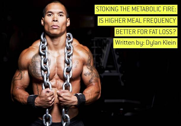 Stoking The Metabolic Fire: Is Higher Meal Frequency Better For Fat Loss?