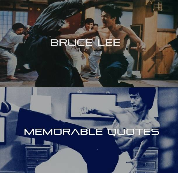 Keep The Drive Alive: The Legend - Bruce Lee's Most Memorable Quotes